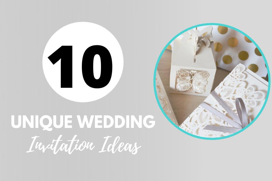 10 Not to So Common Wedding Invitation Ideas