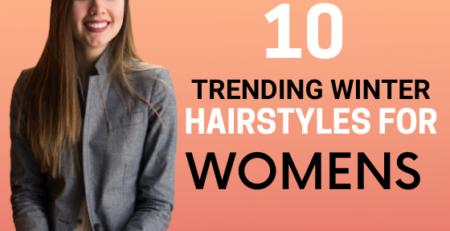 Trending Winter Hairstyles for Women-